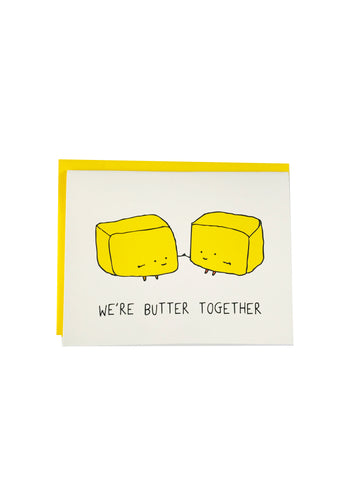 We're Butter Together