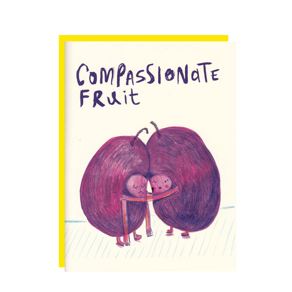 Compassionate Fruit Greeting Card