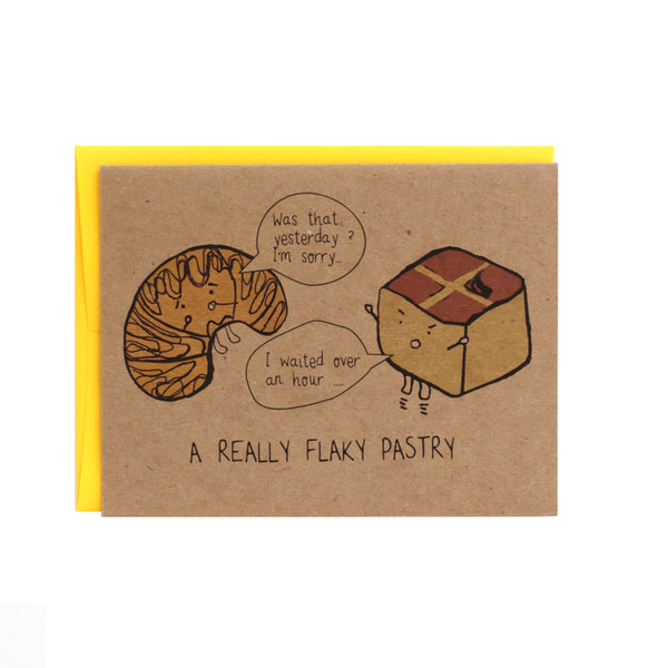 A Really Flaky Pastry Greeting Card