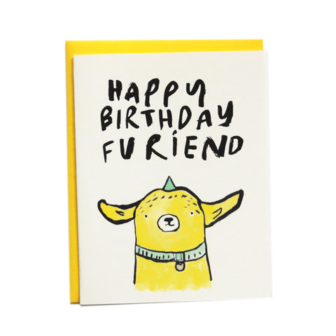 Happy Birthday Furiend Birthday Card