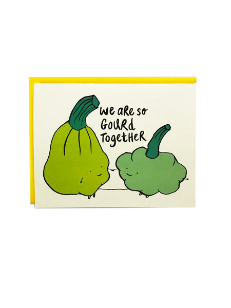 We are so Gourd Together Greeting Card