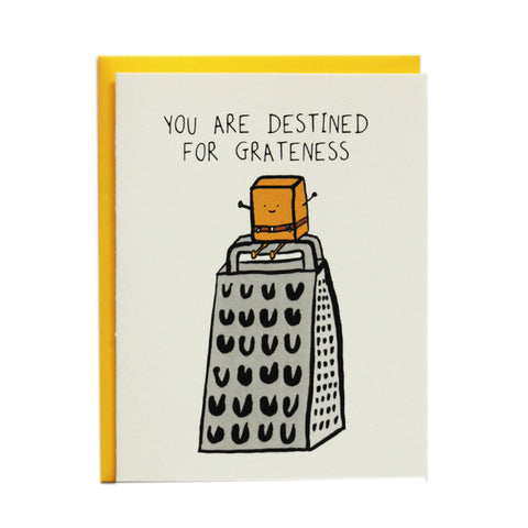 Destined for Grateness greeting card