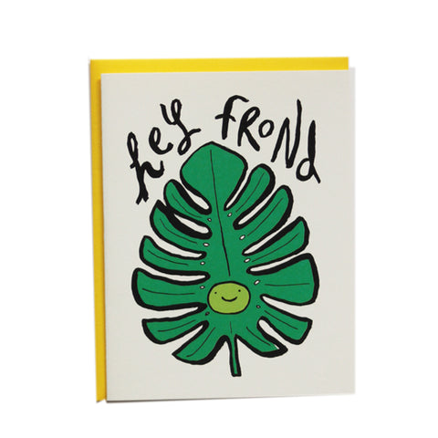 Hey Frond Greeting Card