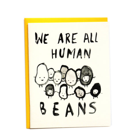 We are all Human Beans Greeting Card