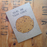Tough Cookie Motivational Greeting Card