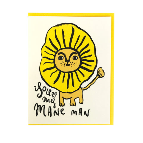 You're my mane man greeting card