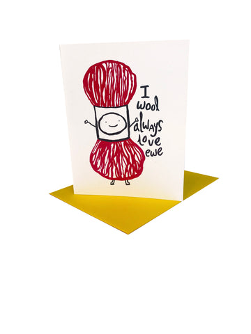 I wool always love you Greeting Card