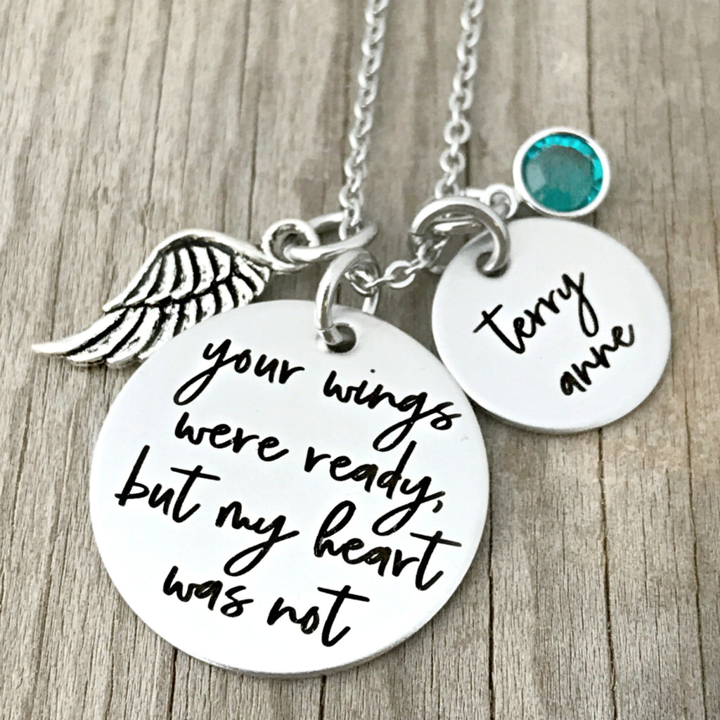 YOUR WINGS WERE READY BUT MY HEART WAS NOT NECKLACE