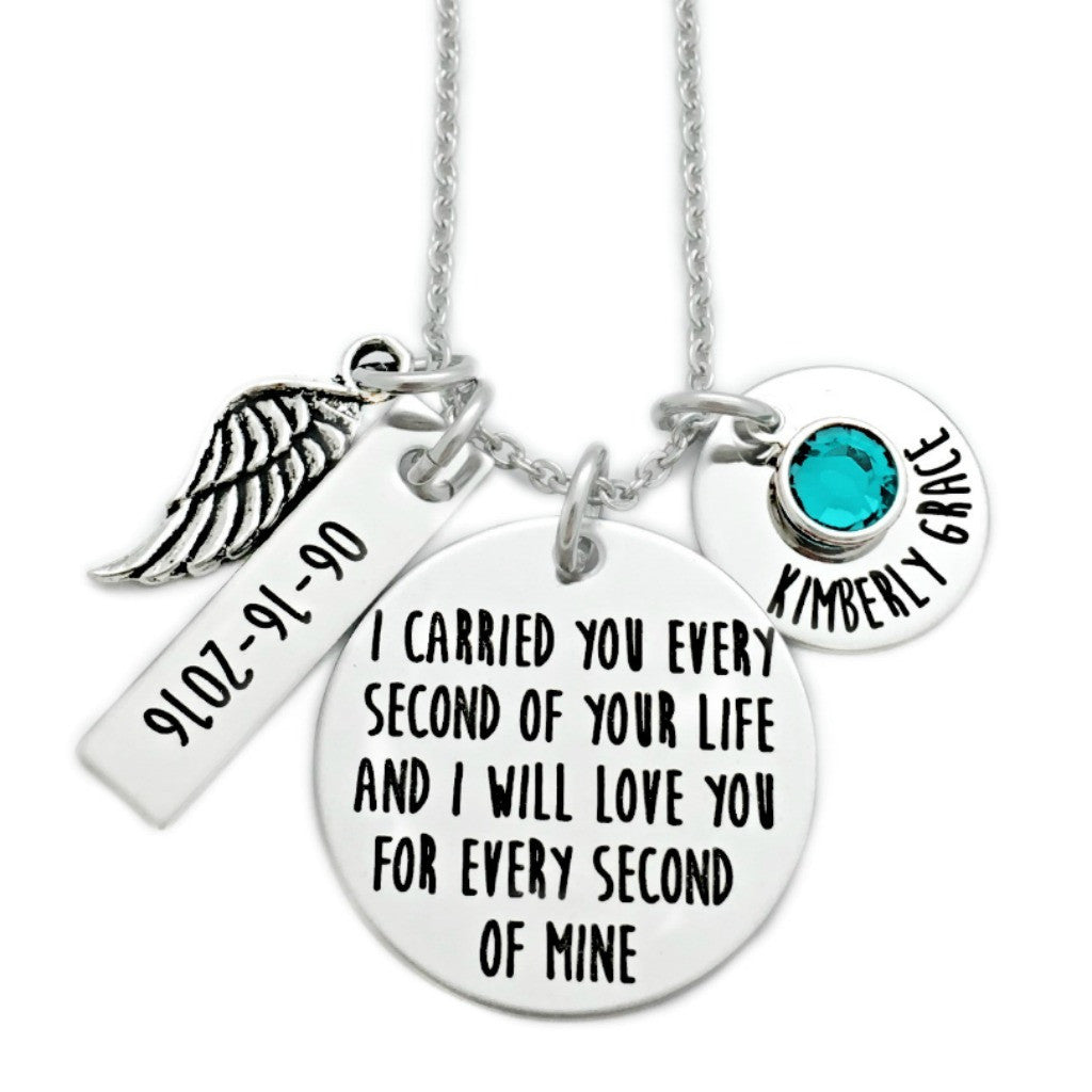 I CARRIED YOU EVERY SECOND OF YOUR LIFE WITH NAME AND DATE NECKLACE