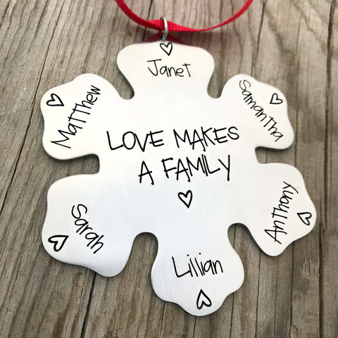 LOVE MAKES A FAMILY SNOWFLAKE ORNAMENT