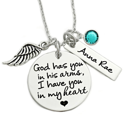 GOD HAS YOU IN HIS ARMS I HAVE YOU IN MY HEART NECKLACE