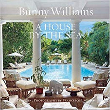 Bunny Williams: A House By The Sea