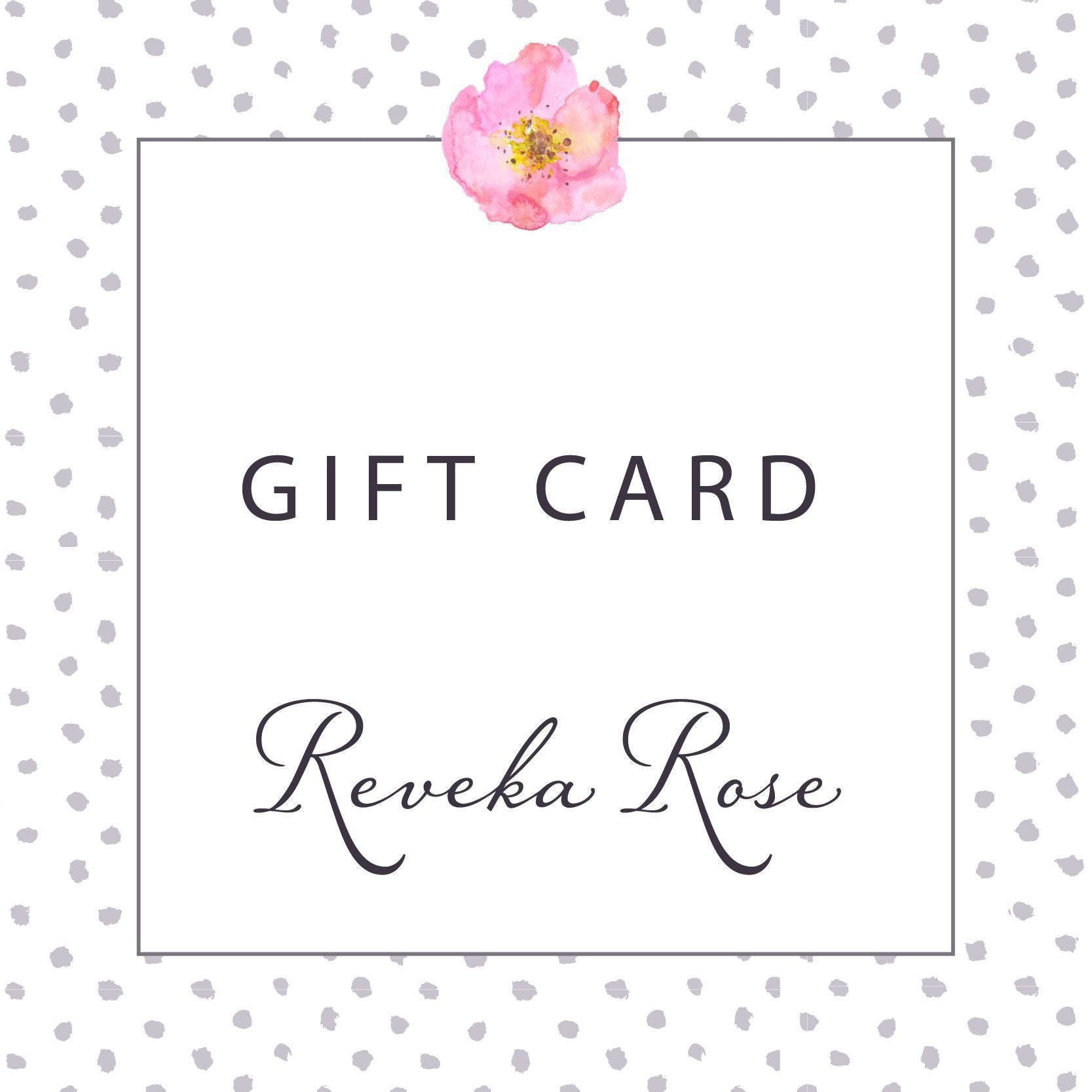 Gift Card - Reveka Rose