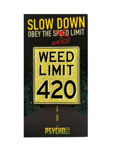 """Obey The Weed Limit"" PIN"