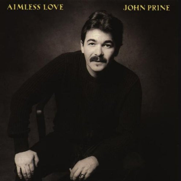 Aimless Love (Digital Download) - John Prine - OH BOY RECORDS