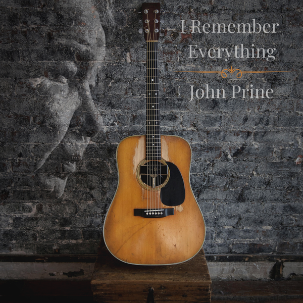 "Pre-Order I Remember Everything Limited Edition 7"" Vinyl - John Prine"