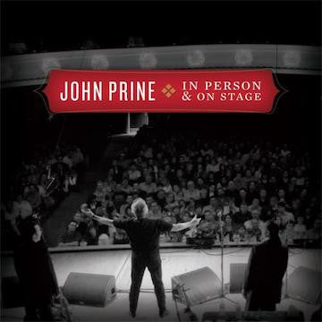 John Prine - In Person & On Stage CD