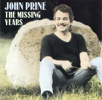 John Prine - The Missing Years CD (with previously unreleased track)