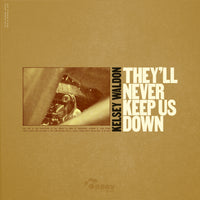 Pre-Order They'll Never Keep Us Down LP - Kelsey Waldon