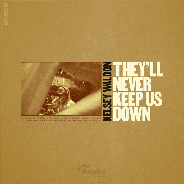 (Pre-Order) Kelsey Waldon - They'll Never Keep Us Down (Vinyl) - OH BOY RECORDS