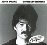 Bruised Orange by John Prine on CD from Oh Boy Records