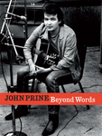 Beyond Words: The Official John Prine Book - John Prine