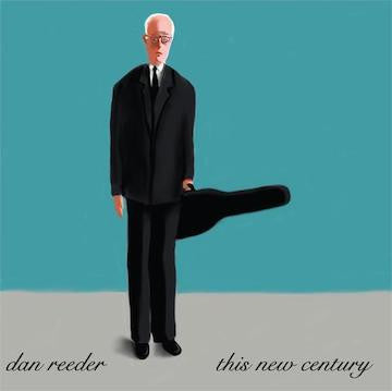 This New Century (CD) - Dan Reeder - OH BOY RECORDS