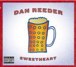 Dan Reeder - Sweetheart (CD) - OH BOY RECORDS