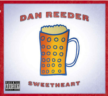 Dan Reeder-Sweetheart CD