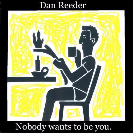 Dan Reeder - Nobody wants to be you EP - OH BOY RECORDS