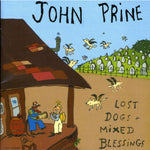 Lost Dogs & Mixed Blessings (Digital Download) - John Prine