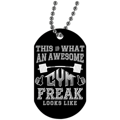 """Awesome Gym Freak"" Dog Tags"