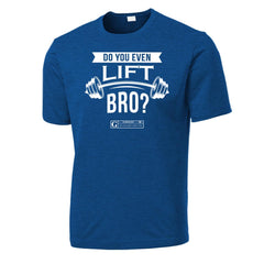 """Do You Even Lift Bro?"" Men's Dri-Fit Moisture-Wicking Tee by GYMRATED™"