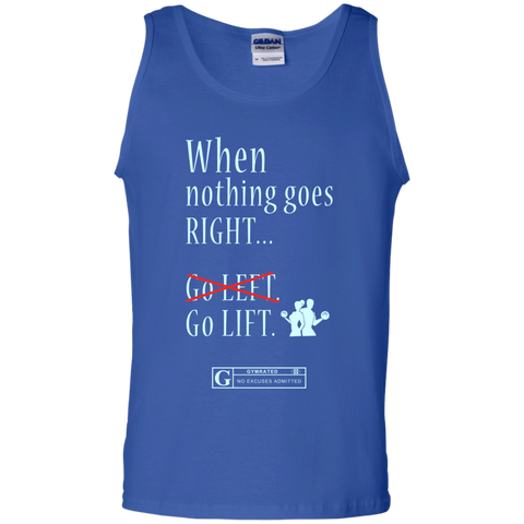 """When Nothing Goes Right Go Lift"" Men's Tees & Tanks"