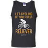 "Image of ""Let Cycling Be Your Stress Reliever"" Men's Tees & Tanks"