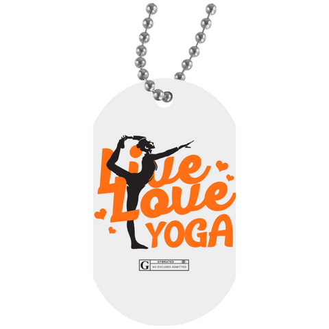 """Live Love Yoga"" Dog Tags"