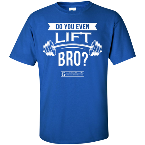 """Do You Even Lift Bro"" Men's Tees & Tanks"