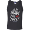 "Image of ""Burn Fat Not Fuel"" Men's Tees & Tanks"