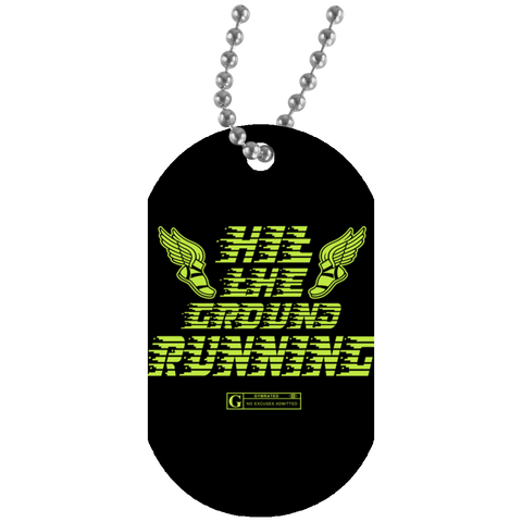 """Hit the Ground Running"" Dog Tags"