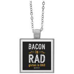 """Bacon Is Rad Gluten is Bad"" Square Pendant Necklaces"