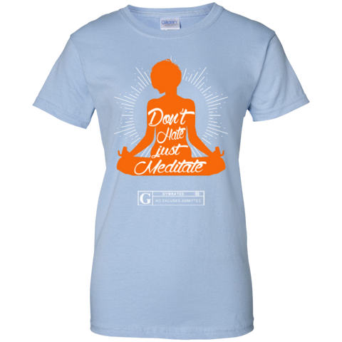 """Don't Hate Just Meditate"" Women's Tees & Tanks"