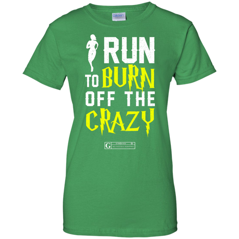 """I Run To Burn Off The Crazy"" Ladies Tees & Tanks"