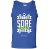 "Image of ""Better Sore Than Sorry"" Men's Tees & Tanks"