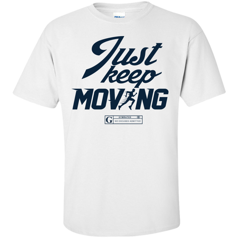 """Just Keep Moving"" Men's Tees & Tanks"