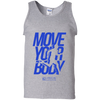 "Image of ""Move Your Body"" Men's Tees & Tanks"