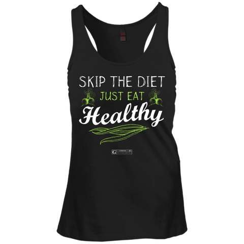 """Skip The Diet Just Eat Healthy"" Ladies Tees & Tanks"