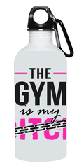 """The Gym Is My Bitch"" Stainless Water Bottle"