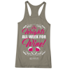 "Image of ""Weights All Week For Wine"" Women's Tees & Tanks"