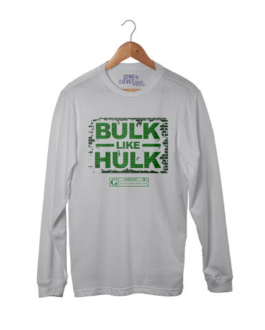 """Bulk Like Hulk"" Men's Long Sleeve Tees & Hoodies by GYMRATED™"