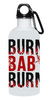 "Image of ""Burn Baby Burn"" Stainless Steel Water Bottle"